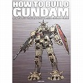 HOW TO BUILD GUNDAM & HOW TO BUILD GUNDAM 2【復刻版】